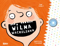 "Buchcover ""Wilma Wackelzahn"""