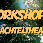 Workshop 2 Schachteltheater