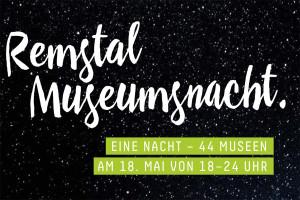 Remstal Museumsnacht am Samstag, 18. Mai