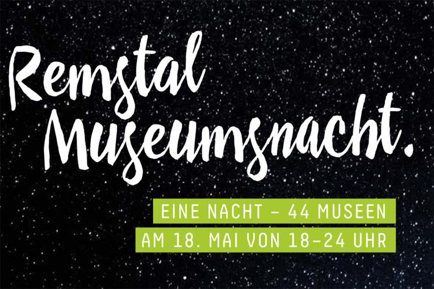 Remstal Museumsnacht am Samstag, 18. Mai