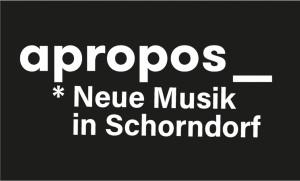 apropos – Neue Musik in Schorndorf